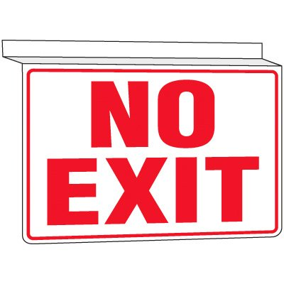 No Exit - Drop Ceiling Sign