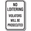No Loitering Signs - Violators