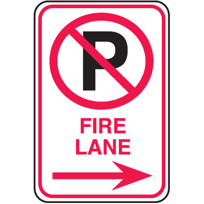 No Parking Signs - Fire Lane with No Parking Symbol and Right Arrow