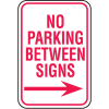 No Parking Signs - No Parking Between Signs with Right Arrow