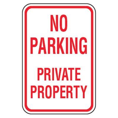No Parking Signs - No Parking Private Property (Vertical)