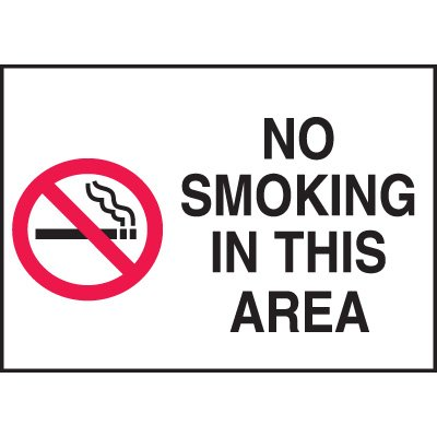 No Smoking in this Area Signs
