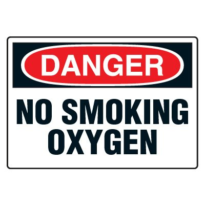 No Smoking Signs - Danger No Smoking Oxygen