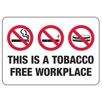 No Smoking Signs - Tobacco Free Workplace