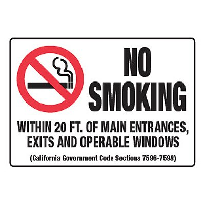 No Smoking Within 20 Ft. Of Entrances - California No Smoking Signs