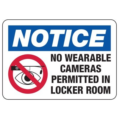 No Wearable Cameras Permitted In Locker Room - Locker Room Signs