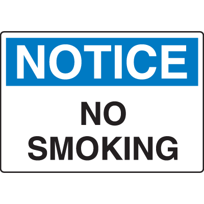 OSHA Notice Signs - No Smoking