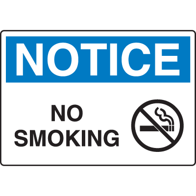 OSHA Notice Signs - Notice No Smoking