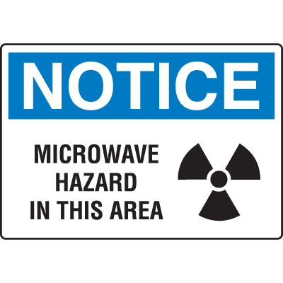 OSHA Notice Signs - Notice Microwave Hazard In This Area