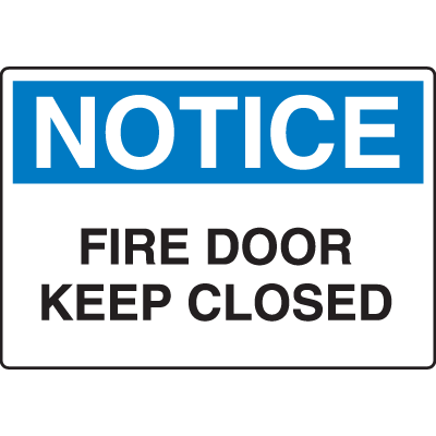OSHA Notice Signs - Notice Fire Door Keep Closed