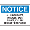 OSHA Notice Signs - All Lunch Boxes, Packages, Bags, Purses Subject To Inspection