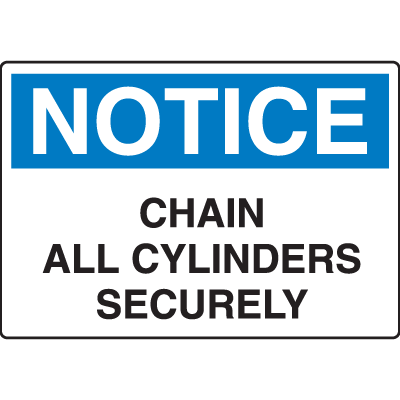 OSHA Notice Signs - Chain All Cylinders Securely