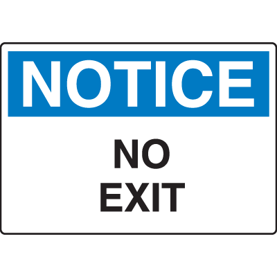 OSHA Notice Signs - Notice No Exit