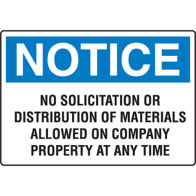 OSHA Notice Signs - Notice No Solicitation Or Distribution Of Materials Allowed