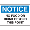 OSHA Notice Signs - Notice No Food Or Drink Beyond This Point