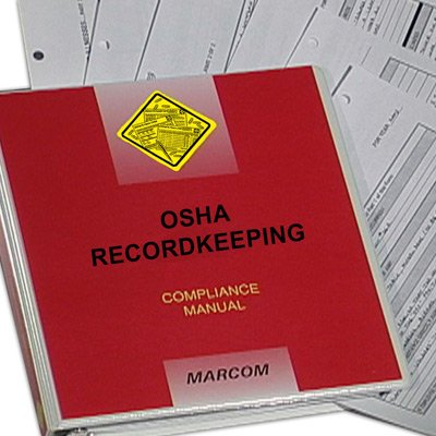 OSHA Recordkeeping Compliance Manual