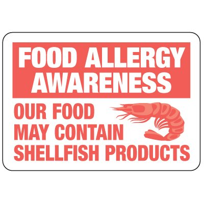 Our Food May Contain Shellfish - Food Allergy Awareness Signs