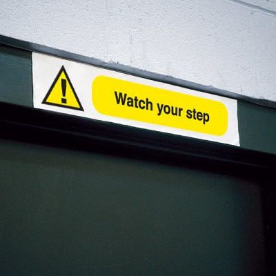 Overhead Sign - Watch Your Step
