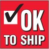 Ok To Ship Handling Label