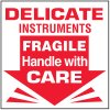 Delicate Instruments Handle With Care Label
