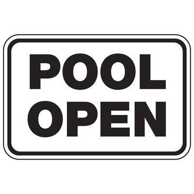 Pool Open - Pool Signs