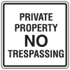 Private Property Signs - Private Property No Trespassing