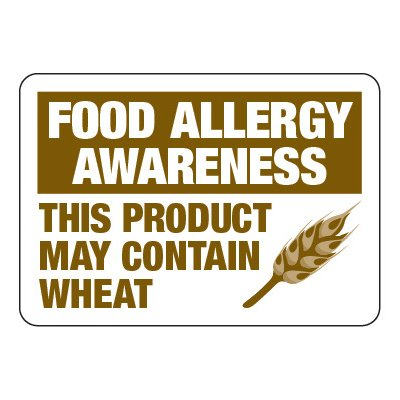 Product May Contain Wheat - Food Allergy Awareness Signs