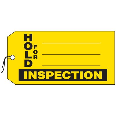 Production Control Tags - Hold For Inspection