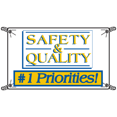 Safety And Quality Number 1 Priorities Productivity Banners