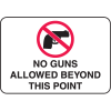 Property Signs - No Guns Allowed Beyond This Point