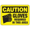 OSHA Caution Signs - Gloves Required In This Area