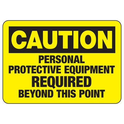 Caution Personal Protective Equipment Required - PPE Sign