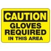 Caution Gloves Required In This Area - PPE Sign