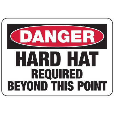 Danger Hard Hat Required Beyond This Point - PPE Sign