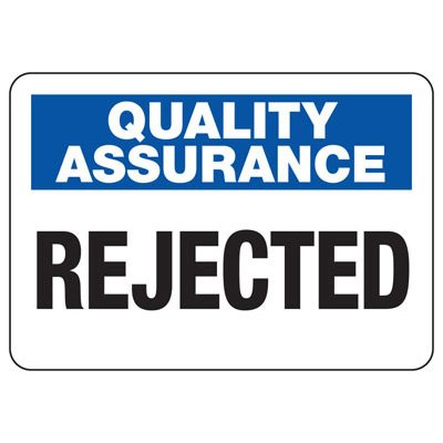 Quality Assurance Re-Work Signs