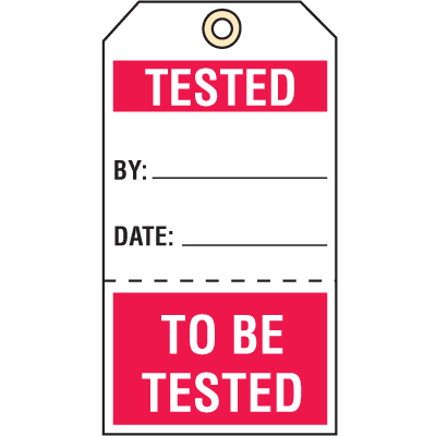 Quality Control Action Tags- Tested/To Be Tested