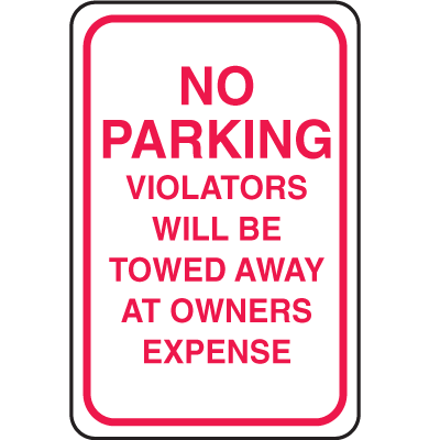 Plastic No Parking Signs - No Parking Violators Will Be Towed Away
