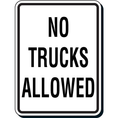 Reflective Parking Lot Signs - No Trucks Allowed