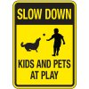 Reflective Pedestrian Signs - Slow Down Kids And Pets At Play