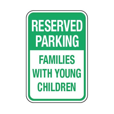 Reserved Families With Children - Preschool Parking Signs