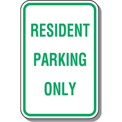 Reserved Parking Signs - Resident Parking Only