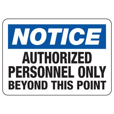 OSHA Notice Signs - Notice No Admittance