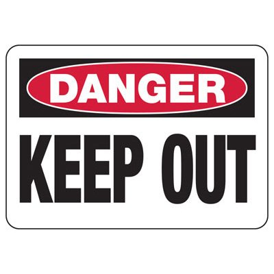 Danger Keep Out - Restricted Area Signs