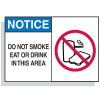 Safety Alert Signs - Notice - Do Not Smoke Eat Drink