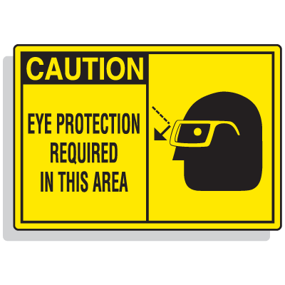 Safety Alert Signs - Caution - Eye Protection Required