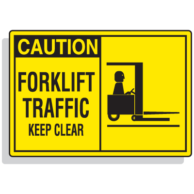 Safety Alert Signs - Caution - Forklift Traffic Keep Clear
