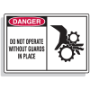 Safety Alert Signs - Danger - Do Not Operate Without Guards