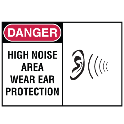 Safety Alert Signs - Danger - High Noise Area Where Ear Protection
