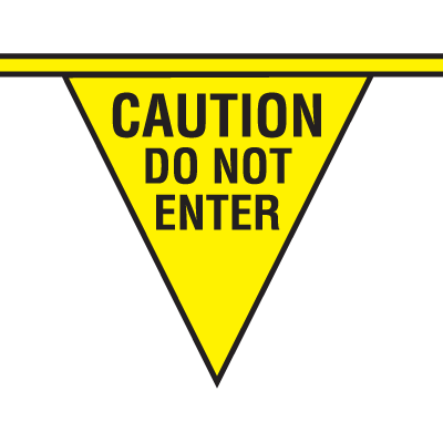 Safety Pennants - Caution Do Not Enter