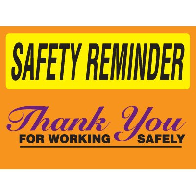 Safety Reminder Signs - Thank You For Working Safely
